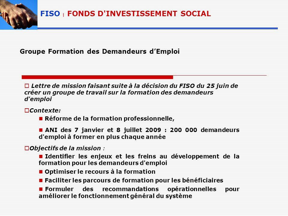 Groupe Formation des Demandeurs dEmploi Lettre de mission faisant suite à la décision du FISO du 25 juin de créer un groupe de travail sur la formatio