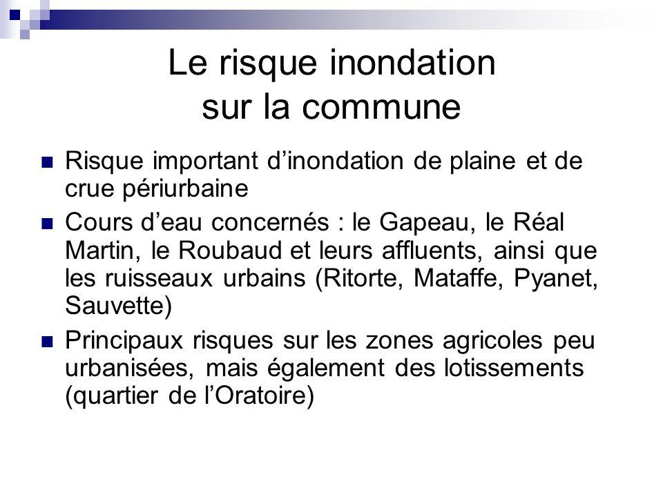 Le risque inondation sur la commune Risque important dinondation de plaine et de crue périurbaine Cours deau concernés : le Gapeau, le Réal Martin, le