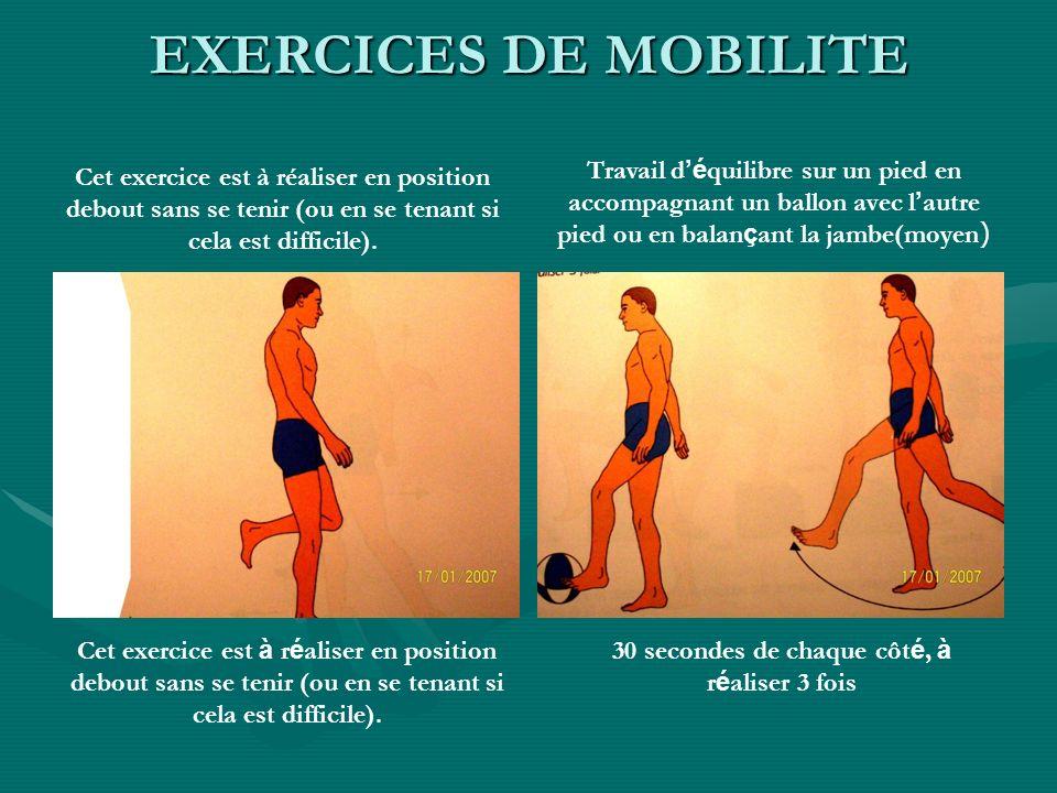 Cet exercice est à réaliser en position debout sans se tenir (ou en se tenant si cela est difficile). Travail d é quilibre sur un pied en accompagnant