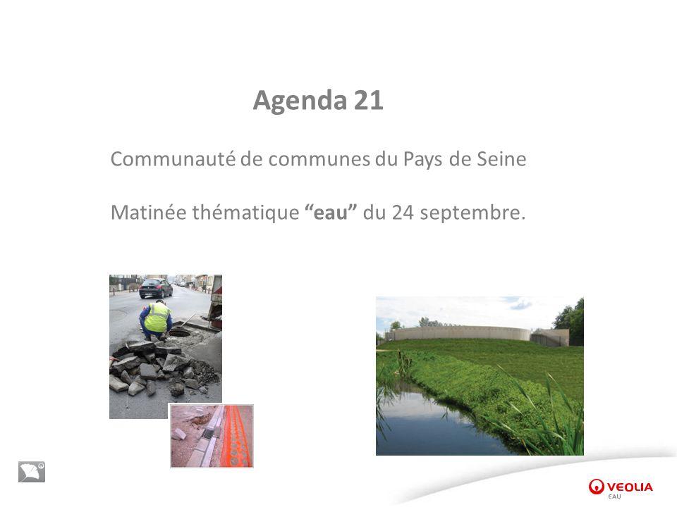 Agenda 21 Communauté de communes du Pays de Seine Matinée thématique eau du 24 septembre.