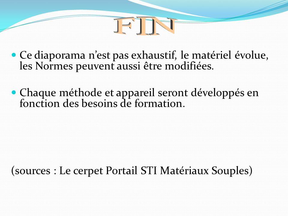 Ce diaporama nest pas exhaustif, le matériel évolue, les Normes peuvent aussi être modifiées. Chaque méthode et appareil seront développés en fonction
