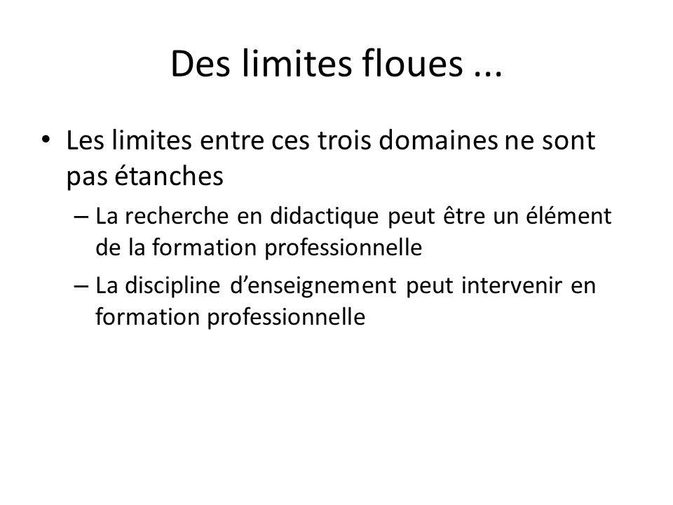 Des limites floues...