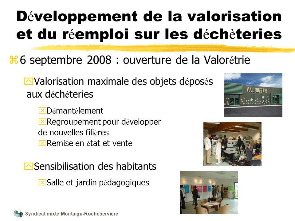 Syndicat mixte Montaigu-Rocheservière D é veloppement de la valorisation et du r é emploi sur les d é ch è teries z 6 septembre 2008 : ouverture de la