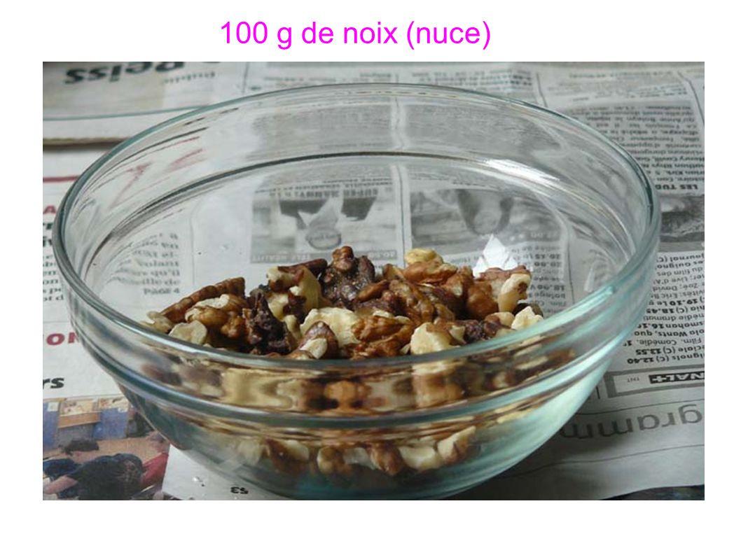 100 g de noix (nuce)