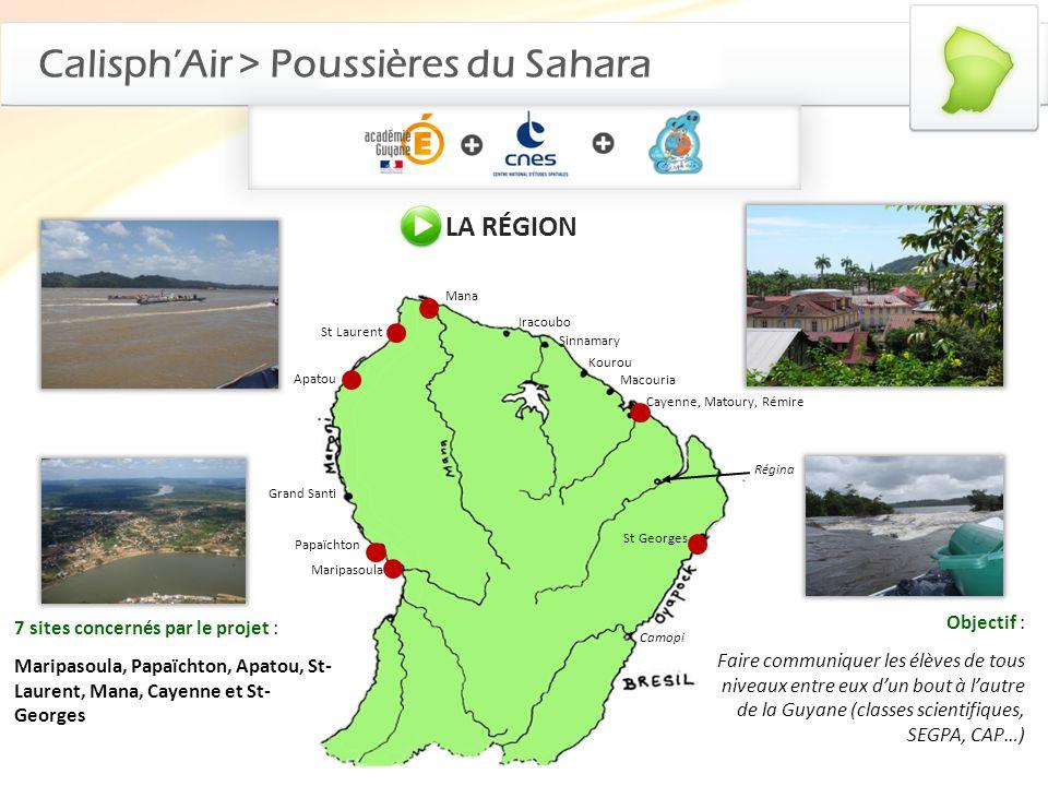 CalisphAir > Poussières du Sahara LA RÉGION Apatou St Laurent Grand Santi Papaïchton Maripasoula Iracoubo Sinnamary Kourou Cayenne, Matoury, Rémire St