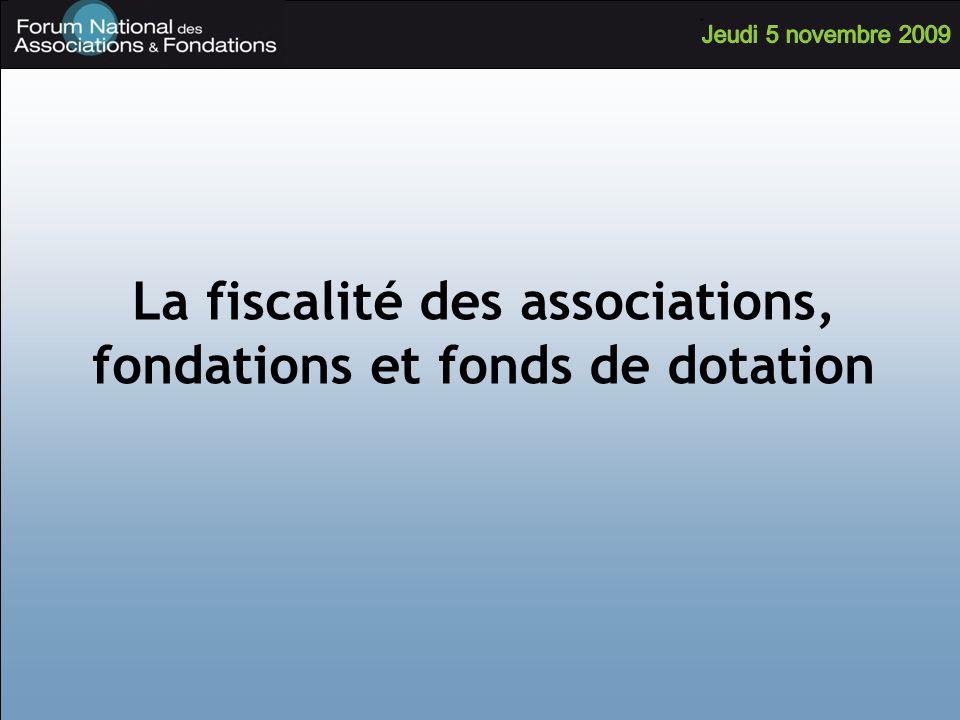 La fiscalité des associations, fondations et fonds de dotation