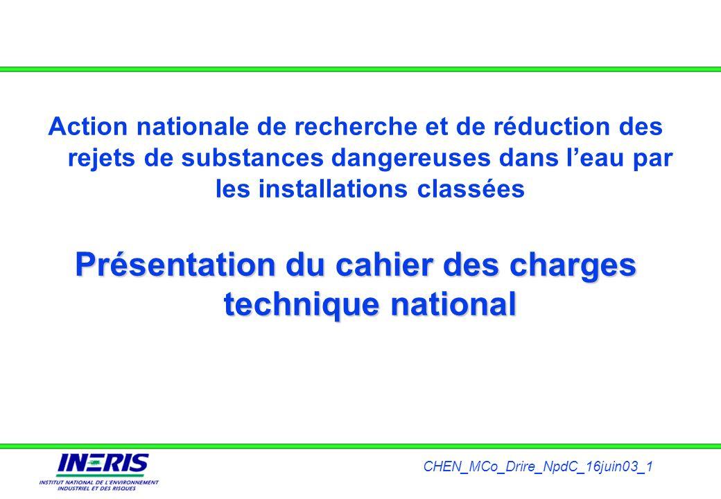 CHEN_MCo_Drire_NpdC_16juin03_1 Action nationale de recherche et de réduction des rejets de substances dangereuses dans leau par les installations clas