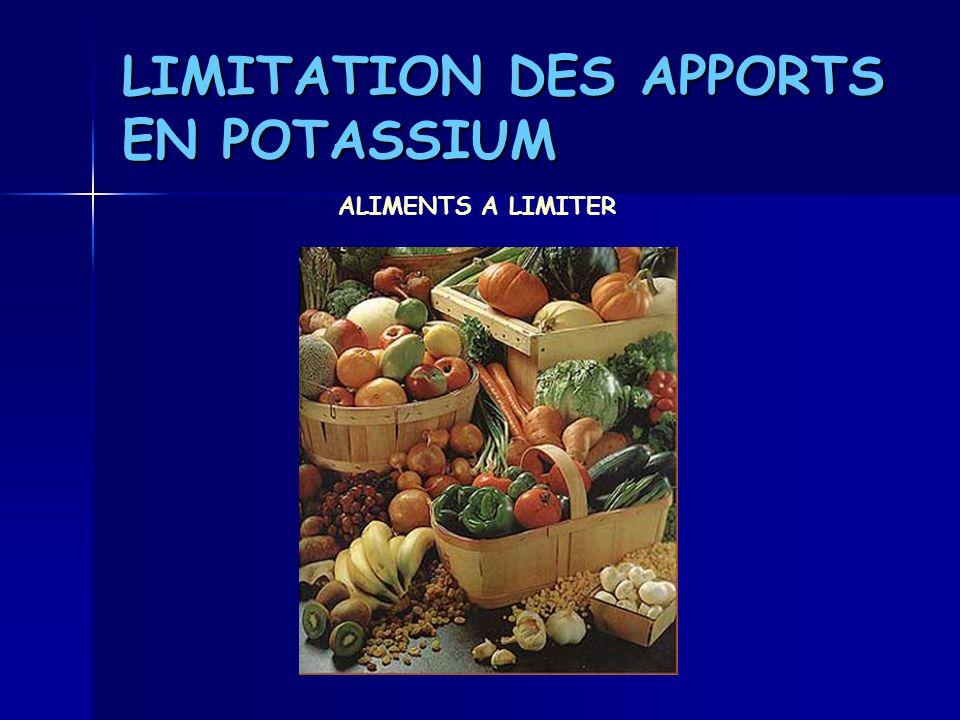 LIMITATION DES APPORTS EN POTASSIUM ALIMENTS A LIMITER