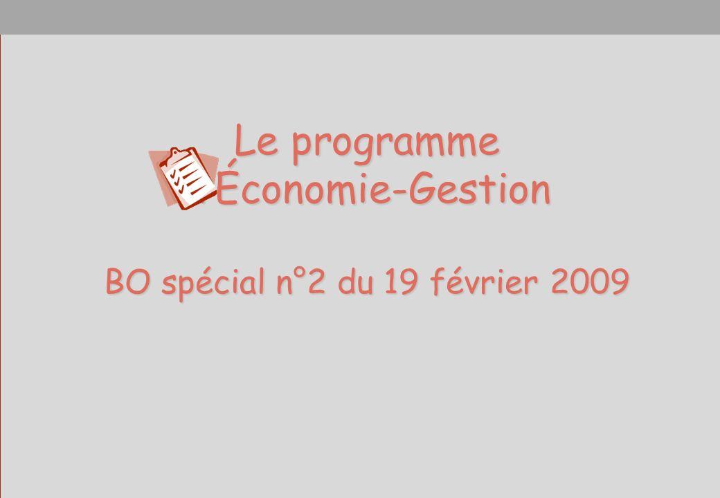 Le programme dÉconomie-Gestion BO spécial n°2 du 19 février 2009