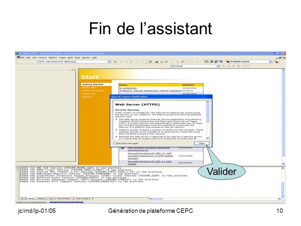jc/md/lp-01/05Génération de plateforme CEPC10 Fin de lassistant Valider