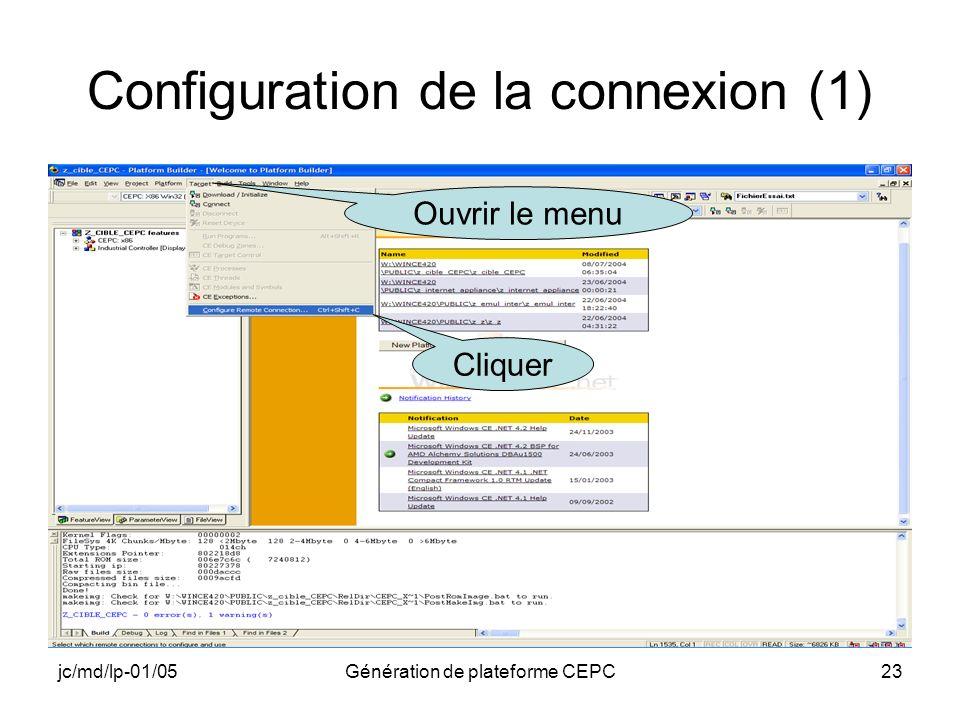 jc/md/lp-01/05Génération de plateforme CEPC23 Configuration de la connexion (1) Cliquer Ouvrir le menu