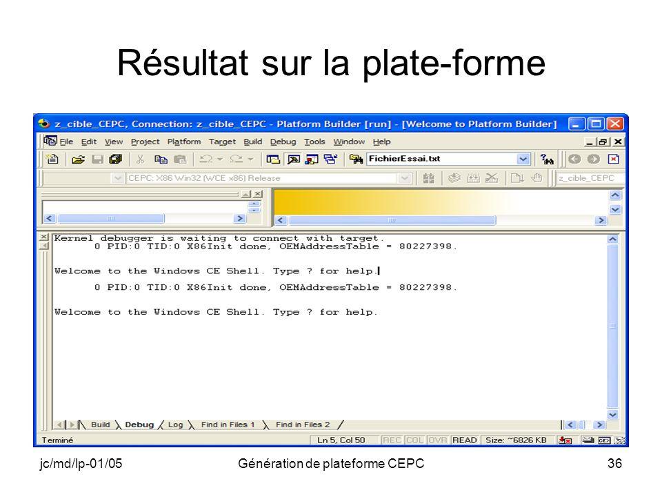 jc/md/lp-01/05Génération de plateforme CEPC36 Résultat sur la plate-forme