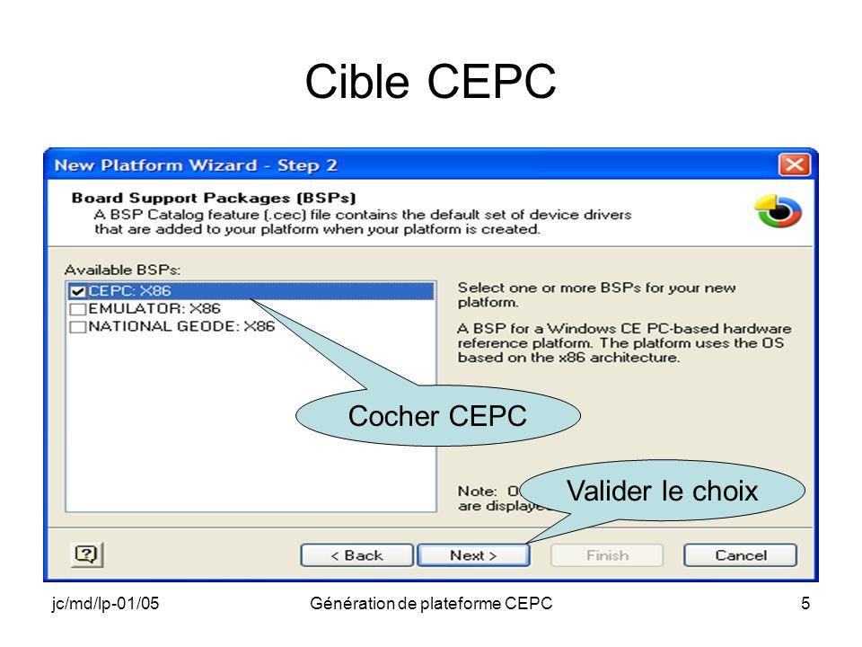 jc/md/lp-01/05Génération de plateforme CEPC5 Cible CEPC Cocher CEPC Valider le choix