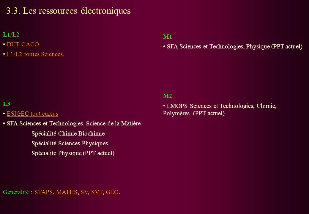 L1/L2 DUT GACO L1/L2 toutes Sciences. L3 ESIGEC tout cursus SFA Sciences et Technologies, Science de la Matière Spécialité Chimie Biochimie Spécialité