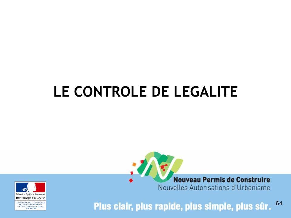 64 LE CONTROLE DE LEGALITE