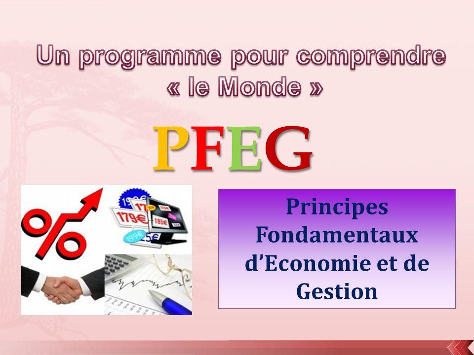 PFEGPFEGPFEGPFEG Principes Fondamentaux dEconomie et de Gestion
