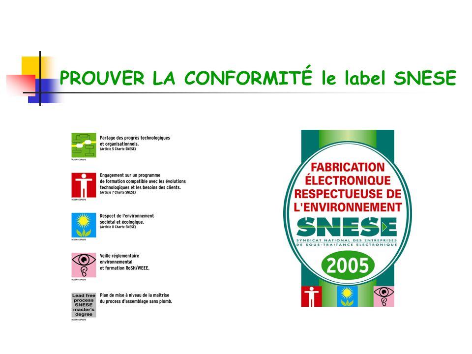 PROUVER LA CONFORMITÉ le label SNESE