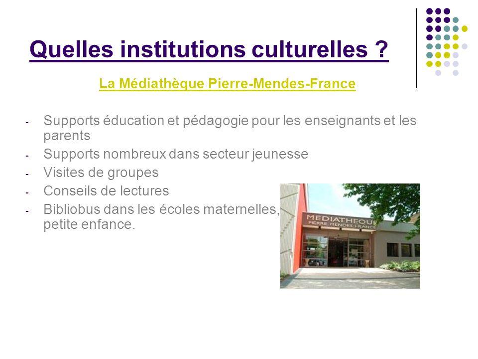 Quelles institutions culturelles ? La Médiathèque Pierre-Mendes-France - Supports éducation et pédagogie pour les enseignants et les parents - Support
