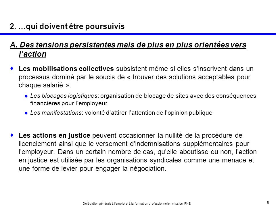 9 Délégation générale à lemploi et à la formation professionnelle - mission FNE B.