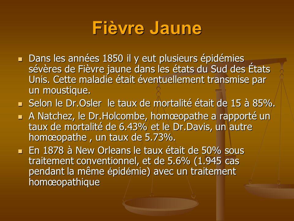 Fièvre Jaune Dans les années 1850 il y eut plusieurs épidémies sévères de Fièvre jaune dans les états du Sud des États Unis. Cette maladie était évent
