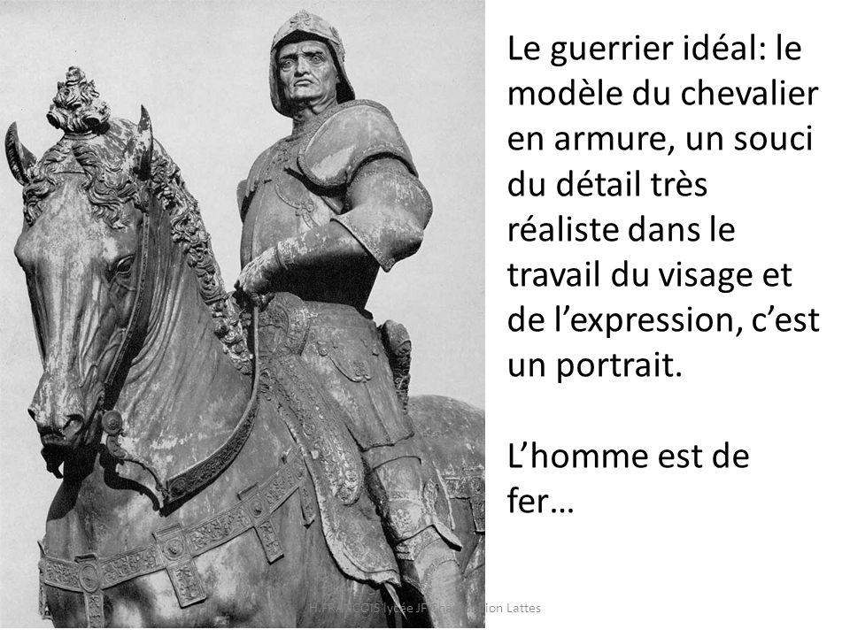 Le guerrier idéal: le modèle du chevalier en armure, un souci du détail très réaliste dans le travail du visage et de lexpression, cest un portrait. L