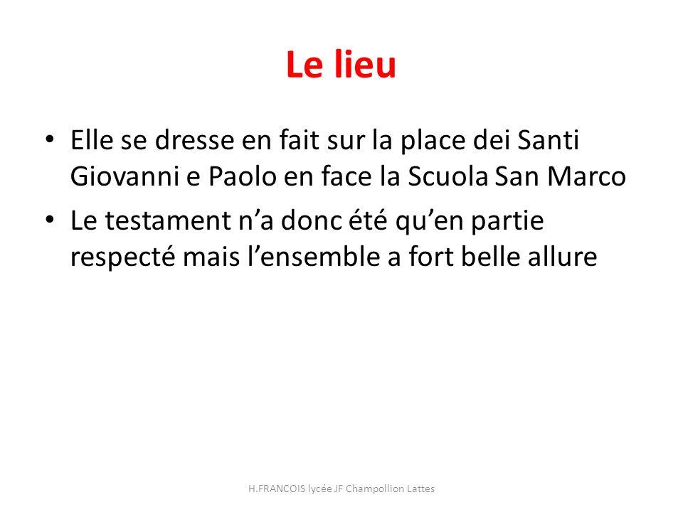 Le lieu Elle se dresse en fait sur la place dei Santi Giovanni e Paolo en face la Scuola San Marco Le testament na donc été quen partie respecté mais