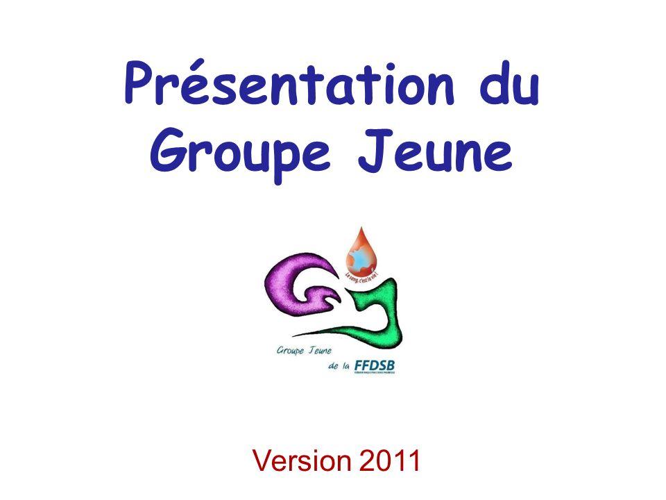 Présentation du Groupe Jeune Version 2011