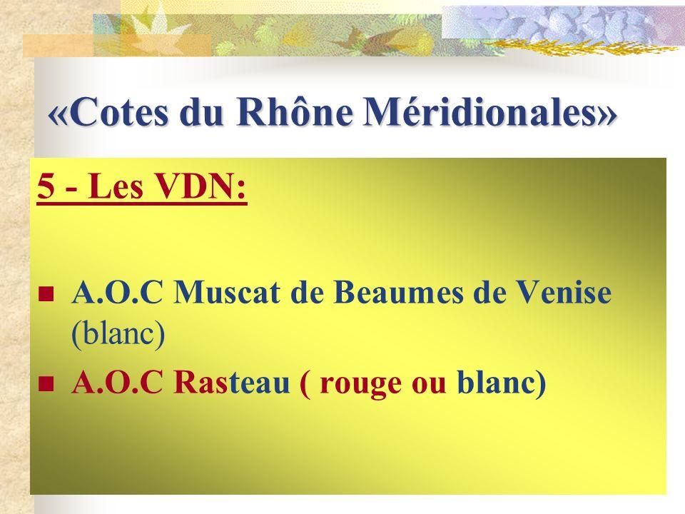 4 - Les Vins effervescents des Cotes du Rhône A.O.C Clairette de DIE A.O.C Saint PERAY