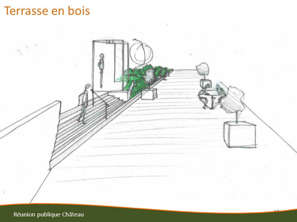 16 Réunion publique Château Terrasse en bois