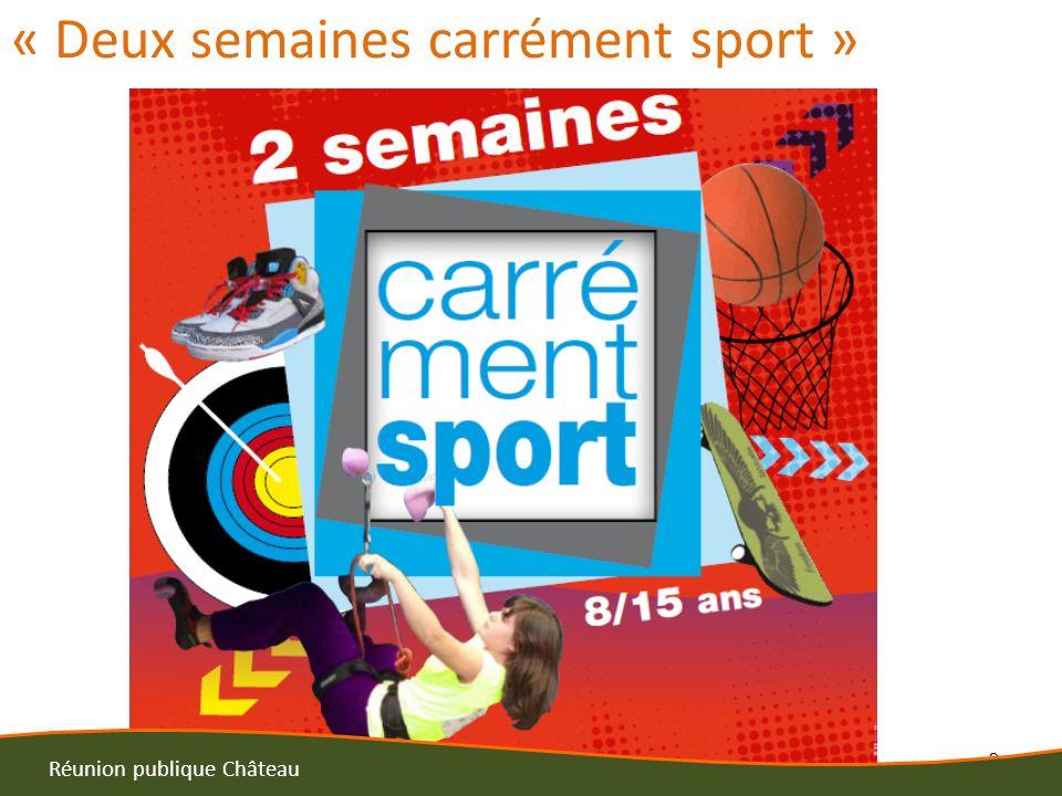 2 Réunion publique Château « Deux semaines carrément sport »