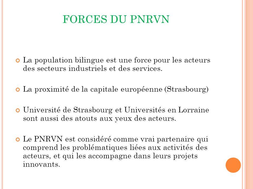 FORCES DU PNRVN La population bilingue est une force pour les acteurs des secteurs industriels et des services.