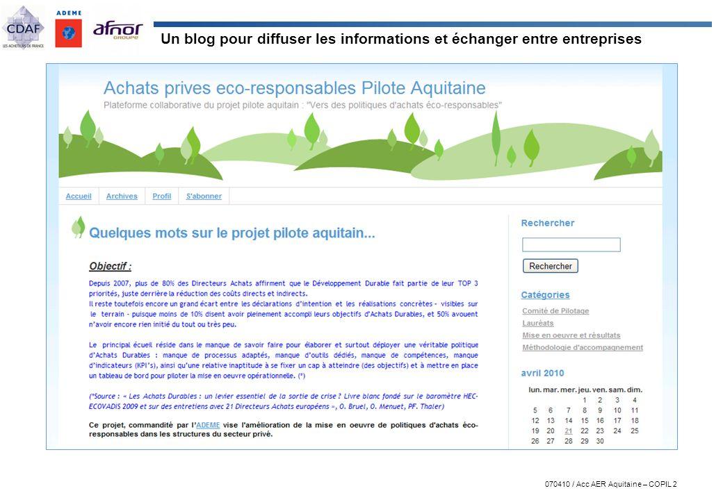 070410 / Acc AER Aquitaine – COPIL 2 Un blog pour diffuser les informations et échanger entre entreprises