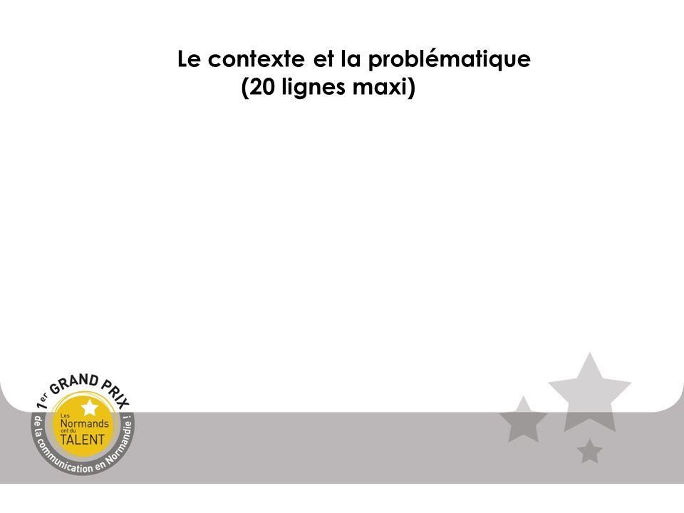 Le contexte et la problématique (20 lignes maxi)