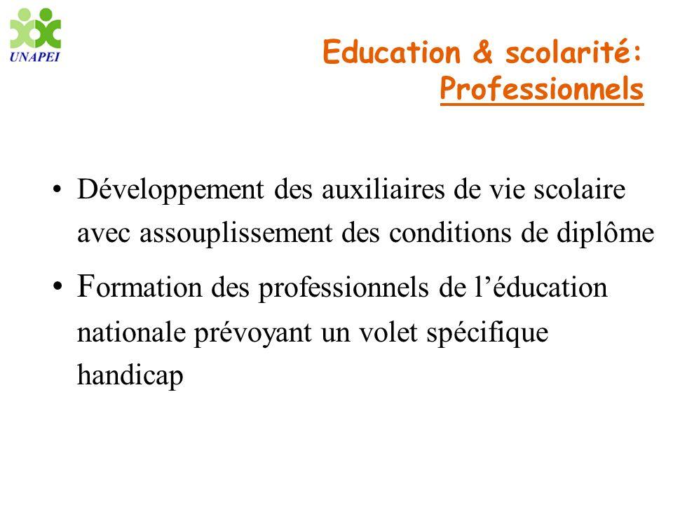 Education & scolarité: Professionnels Développement des auxiliaires de vie scolaire avec assouplissement des conditions de diplôme F ormation des prof