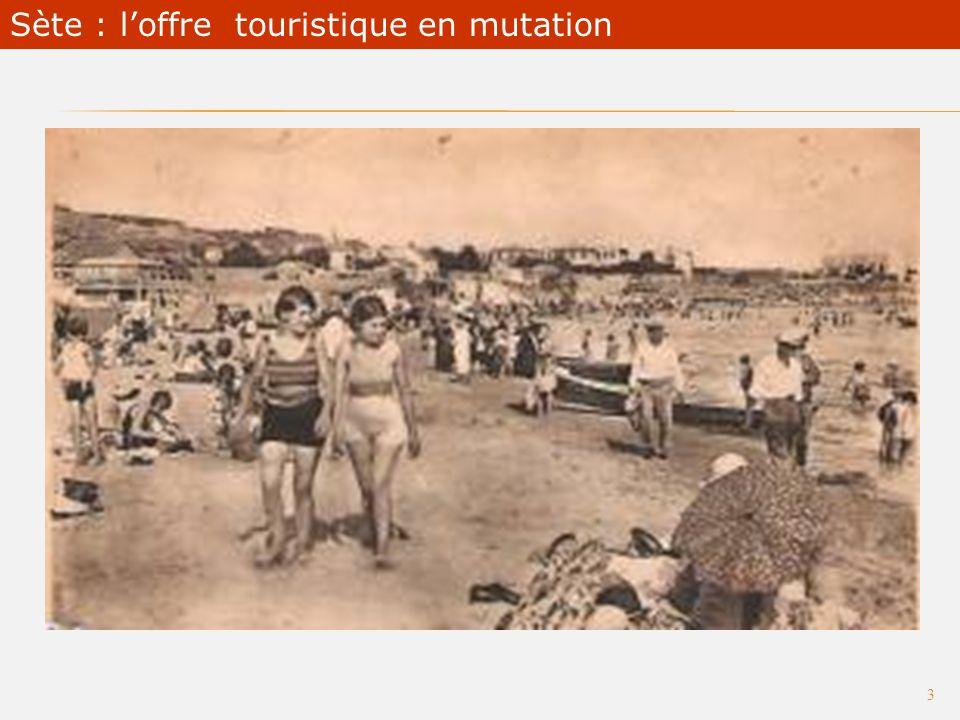 2 Sète : loffre touristique en mutation