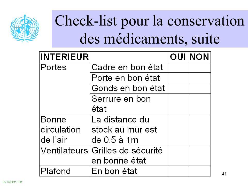 41 Check-list pour la conservation des médicaments, suite ENTREPOT 8B