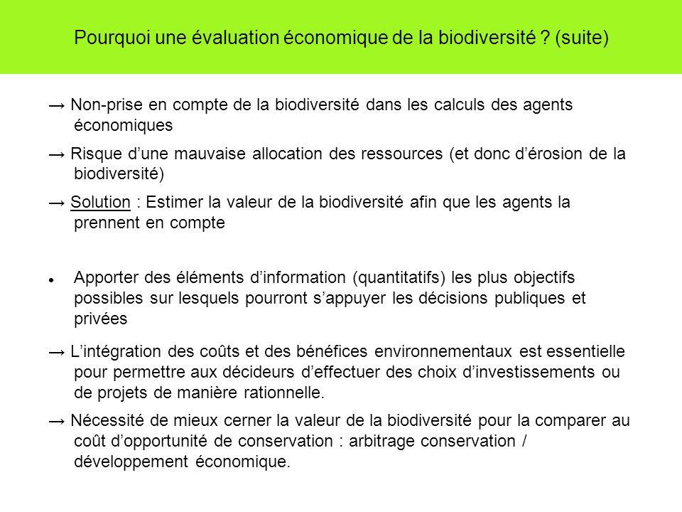 Pourquoi une évaluation économique de la biodiversité .