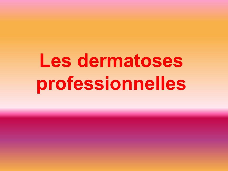 Les dermatoses professionnelles