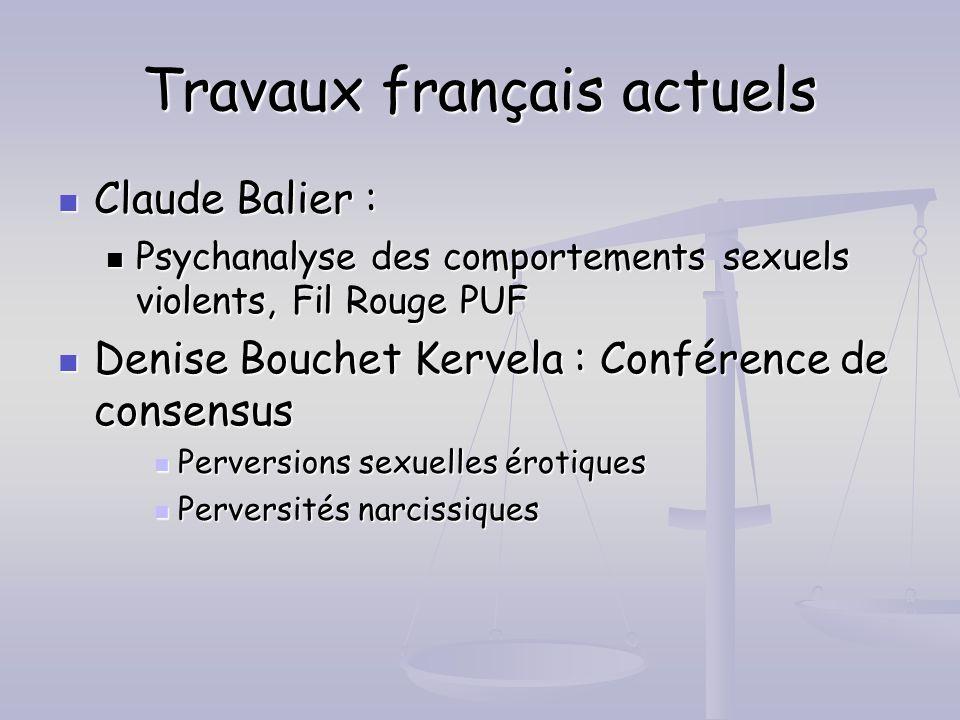 Travaux français actuels Claude Balier : Claude Balier : Psychanalyse des comportements sexuels violents, Fil Rouge PUF Psychanalyse des comportements