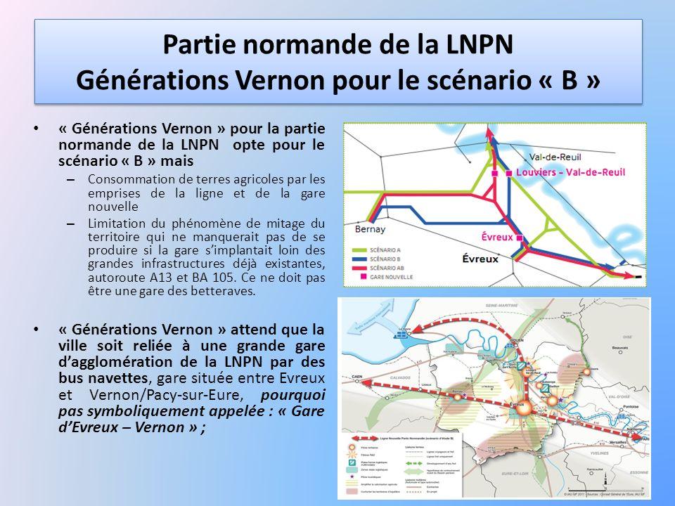 Partie normande de la LNPN Générations Vernon pour le scénario « B » « Générations Vernon » pour la partie normande de la LNPN opte pour le scénario «