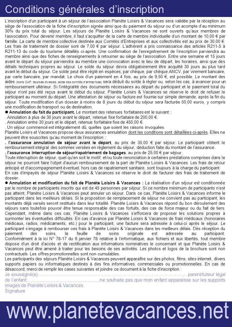 Conditions générales dinscription Linscription dun participant à un séjour de lassociation Planète Loisirs & Vacances sera validée par la réception au
