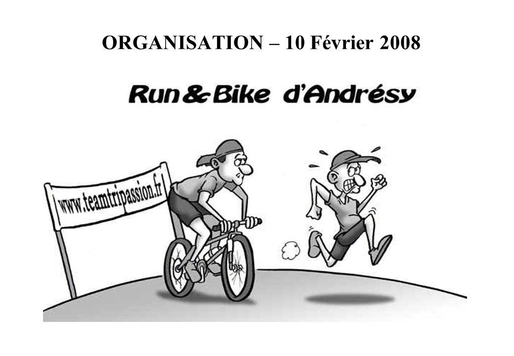 ORGANISATION – 10 Février 2008
