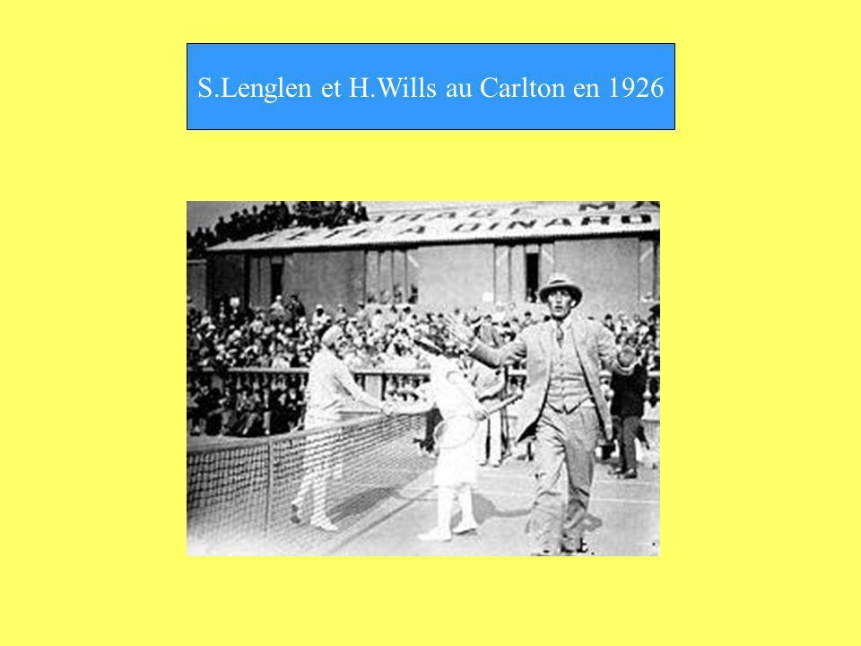 S.Lenglen et H.Wills au Carlton en 1926