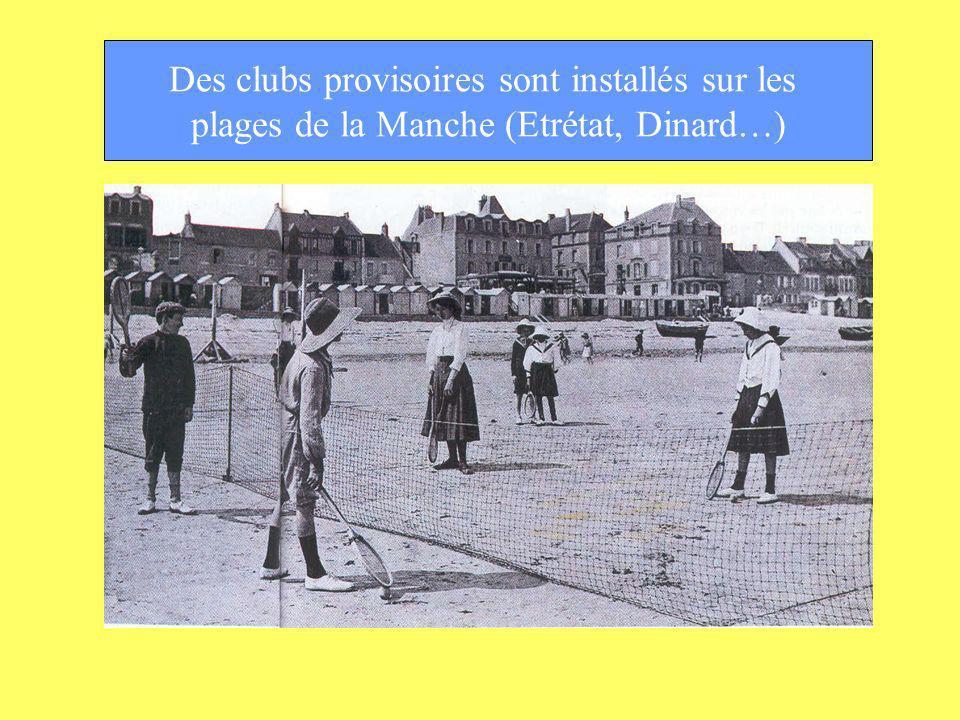 Des clubs provisoires sont installés sur les plages de la Manche (Etrétat, Dinard…)