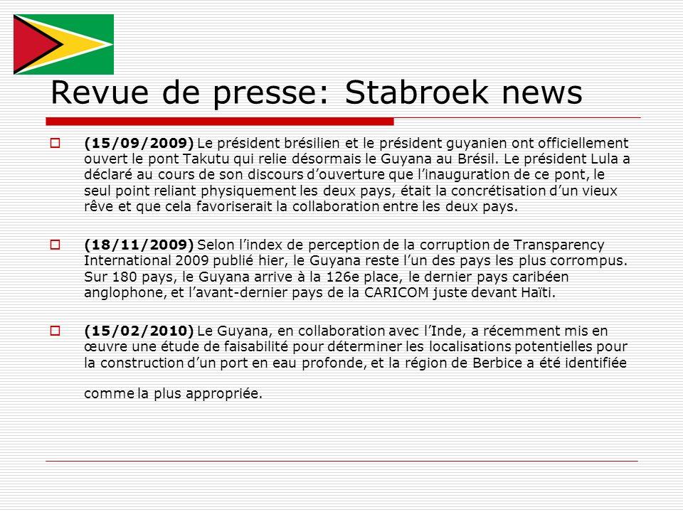 Revue de presse: Stabroek news (15/09/2009) Le président brésilien et le président guyanien ont officiellement ouvert le pont Takutu qui relie désorma