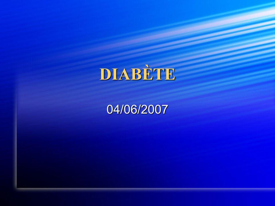 DIABÈTE 04/06/2007