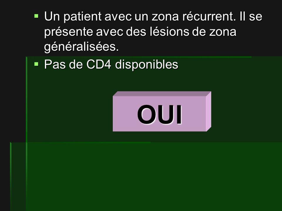 Un patient avec un zona récurrent.Il se présente avec des lésions de zona généralisées.