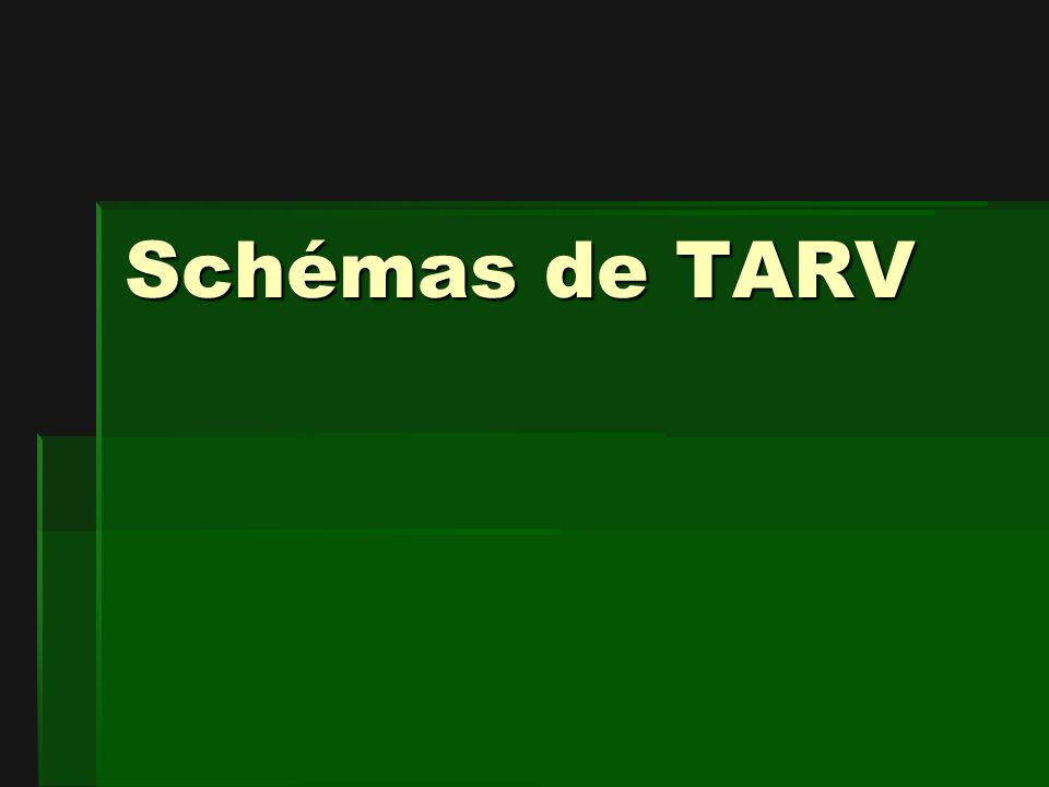 Schémas de TARV