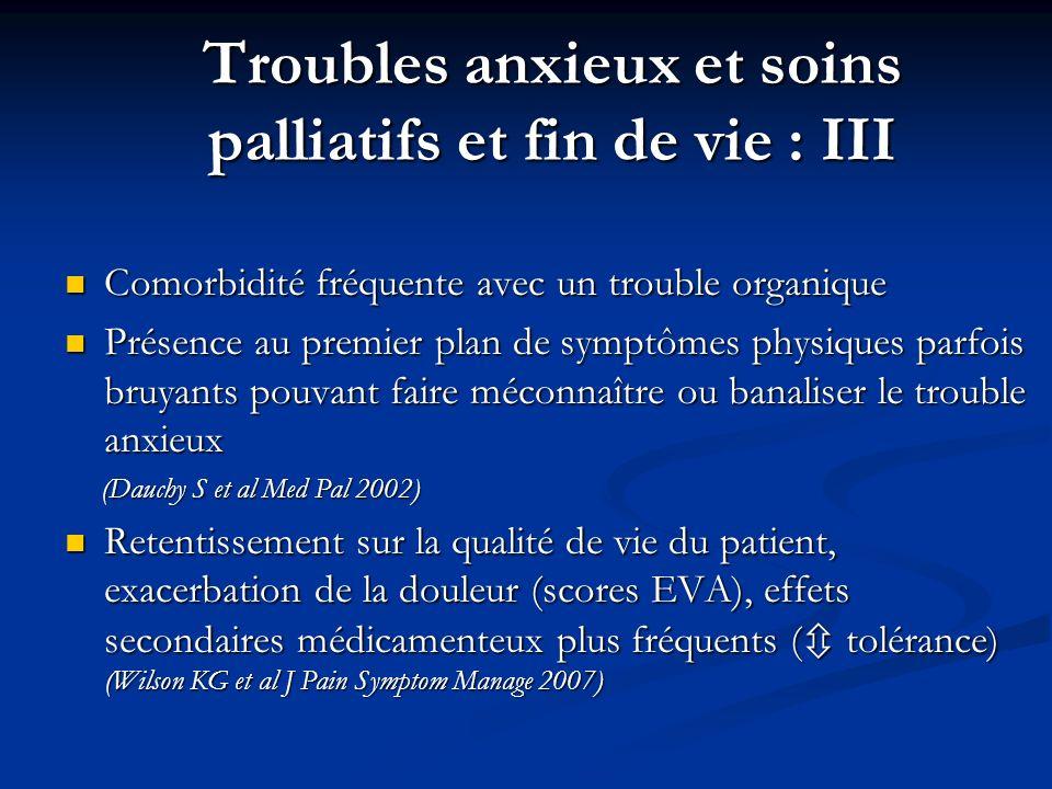 Cas particulier : Confusion induite par la morphine Diminuer les doses de morphiniques si la douleur du patient est contrôlée Diminuer les doses de morphiniques si la douleur du patient est contrôlée Rotation des opioïdes (changement de molécule) si persistance de douleurs : ex morphine par fentanyl Rotation des opioïdes (changement de molécule) si persistance de douleurs : ex morphine par fentanyl Adjonction de neuroleptiques antiproductifs (halopéridol) : efficace sur les hallucinations Adjonction de neuroleptiques antiproductifs (halopéridol) : efficace sur les hallucinations Morita T et al J Pain Symptom Manage 2005;30:96-103 Psychostimulants si sédation induite par les antalgiques opioïdes Reissig JE et al Ann Pharmacother 2005;39(4):727-31 Webster L et al Pain Med 2003;4(2):135-40 Psychostimulants si sédation induite par les antalgiques opioïdes Reissig JE et al Ann Pharmacother 2005;39(4):727-31 Webster L et al Pain Med 2003;4(2):135-40