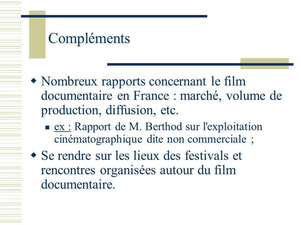 Compléments Nombreux rapports concernant le film documentaire en France : marché, volume de production, diffusion, etc. ex : Rapport de M. Berthod sur